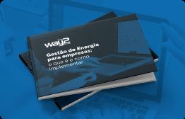 Acesse o nosso Guia completo sobre Gestão de Energia para Empresas e Indústrias